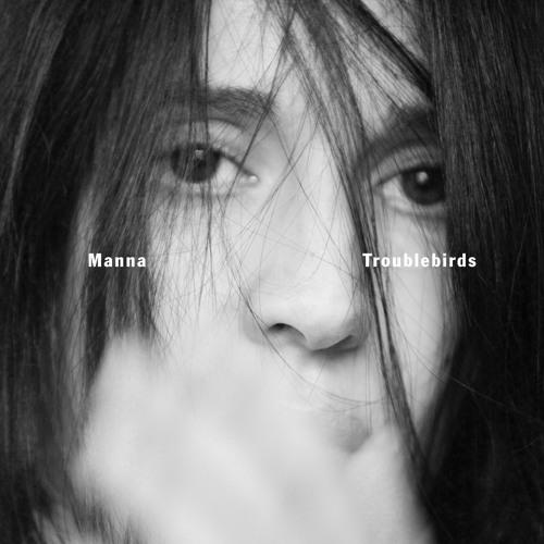 Manna: Troublebirds