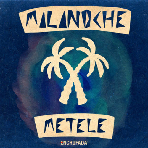 Mala Noche - 'Metele' Promo Mix