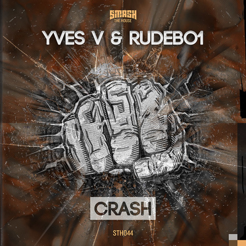 Yves V & Rudebo1 - Crash  OUT NOW