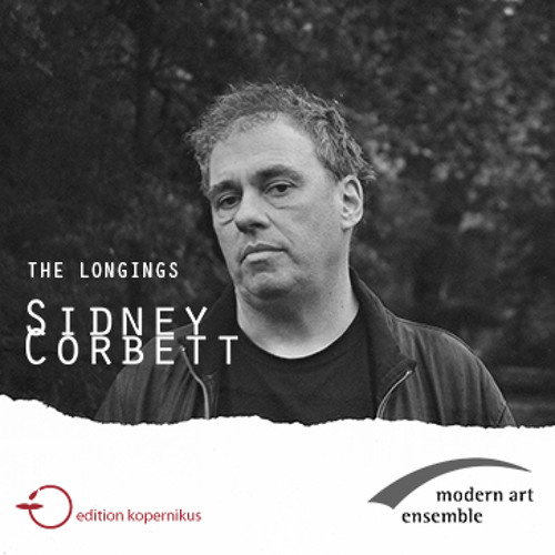 Sidney Corbett - The Longings Available Now!
