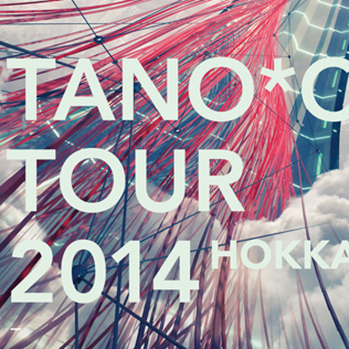 TANO*C TOUR 2014 you's set