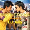 DJ Jolly's REMIX - Open the tasmac [Maan Karate]