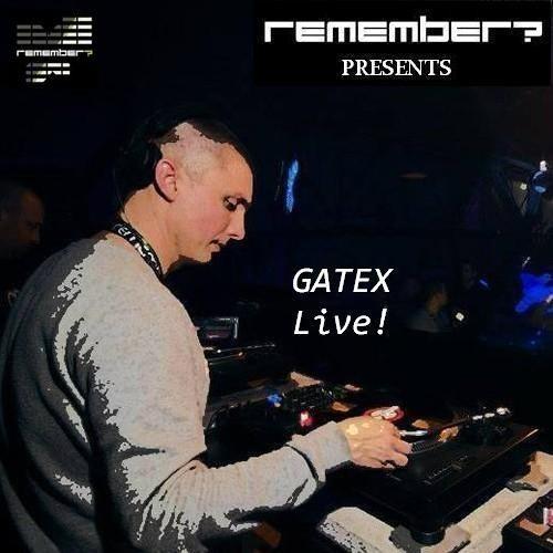 Gatex -  2007.06.09 Remember Mix
