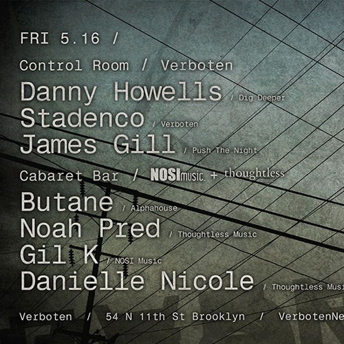 James Gill Promo Mix for Danny Howells Live at Verboten NYC