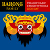 Yellow Claw & Mightyfools - Lick Dat (OUT NOW)