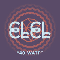 ELEL 40 Watt Artwork