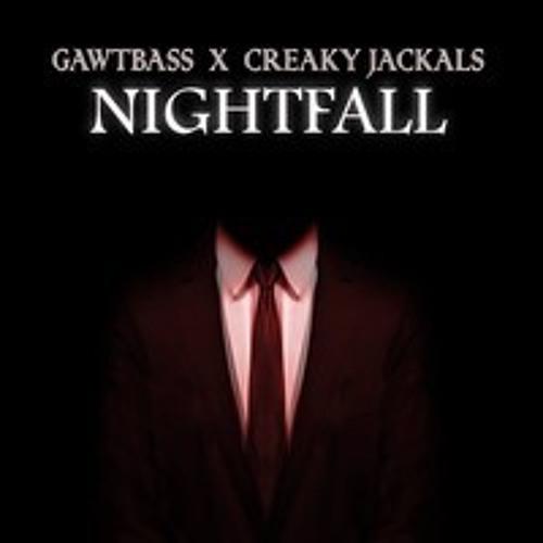 GAWTBASS x Creaky Jackals - Nightfall