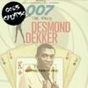 Desmond Dekker - 007 Shanty Town (Goes Calypsos Shanty State of Mind Remix)