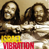Israel Vibration (Cassette Days - Strictly Vinyl) 2001