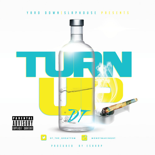 Turn Up (Produecd By ESharp)