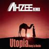 Bang La Decks - Utopia (Ahzee Remix)