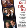Good Talk, Dad by Bill Geist and Willie Geist, Read by the Authors - Audiobook Excerpt