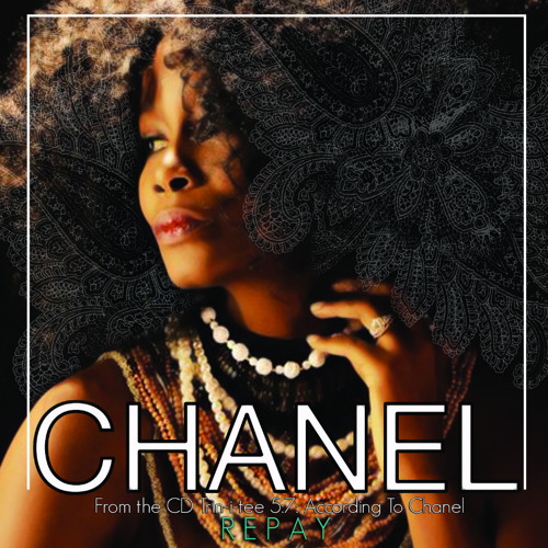 """Chanel - """"Repay You"""""""