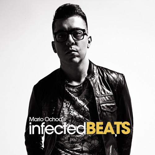 IBP057 - Mario Ochoa's Infected Beats Podcast Episode 057