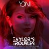 Taylors Troubles (Yoni Bootleg)