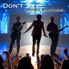 Don't Say - Jonas Brothers (Live edit) (HQ)