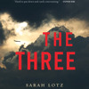 The Three by Sarah Lotz, Read by Andrew Wincott and Melanie McHugh - Audiobook Excerpt