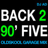 Back To 95 (Oldskool House and Garage Mix) mp3