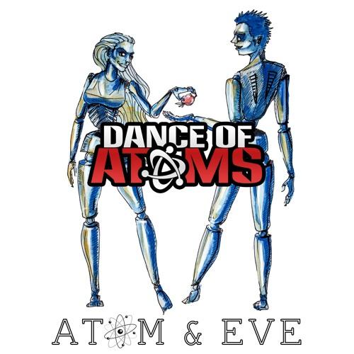 Burn Me Up | Atom & Eve