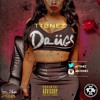 TTB Nez (@TTBNEZ) - Drugs (hosted by DJ Wats)