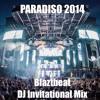 Blaztbeatz Vol. 3 - Paradiso 2014 Invitational Mix