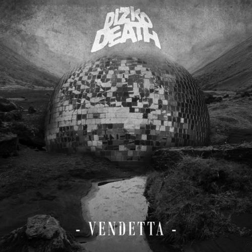 Dizkodeath - Vendetta (M.A.D.E.S Remix)