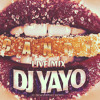 Candy (Live Mix) - [DJ YAYO] 2014