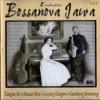 Bossanova Jawa - Layang Kangen