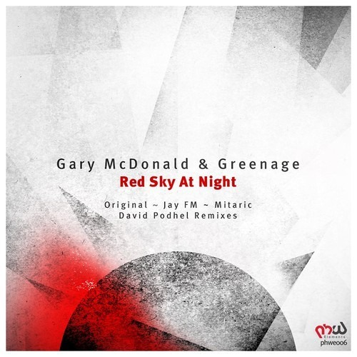 Download Gary McDonald & Greenage - Red Sky At Night [Mitaric Remix] [PHW Elements]