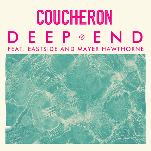 Deep End ft. Eastside and Mayer Hawthorne