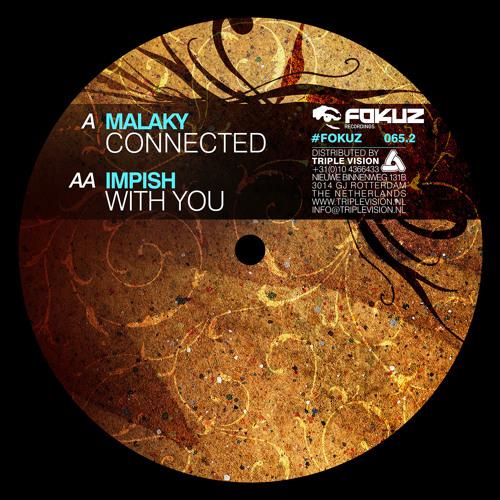 FOKUZ065.2 / Malaky & Impish - Connected / With U