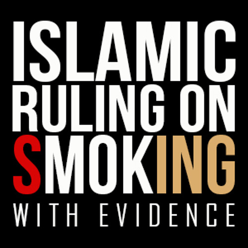 Islamic Ruling On Smoking - With Evidence ᴴᴰ ┇ Must