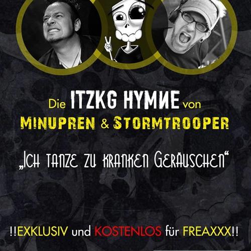 Minupren & Stormtrooper feat. Epyleptika & Marlen - ITZKG