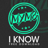 MYM8 - I Know *FREE DOWNLOAD*