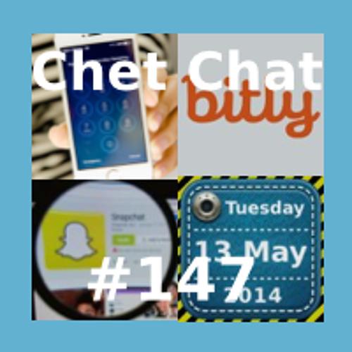 Chet Chat 147 - May 14, 2014