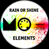 MMR0065 - Rain Or Shine - Elements [Joined]
