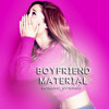 Ariana Grande - Boyfriend Material MP3 Download