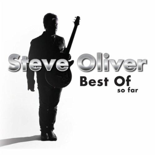 Steve Oliver : Best Of So Far