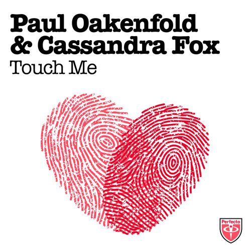Paul Oakenfold & Cassandra Fox - Touch Me [Trance Mission album preview]
