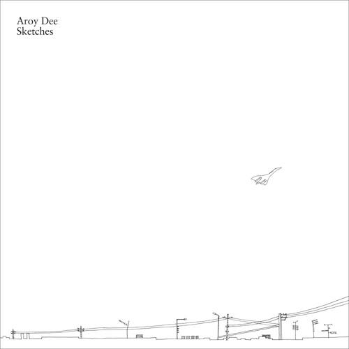 Aroy Dee - Sketches (MOS-LP02) Album Sampler
