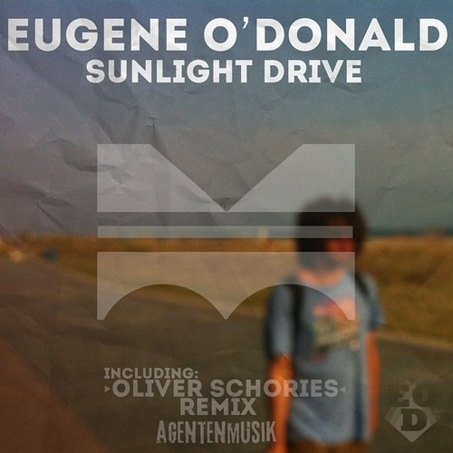 Eugene O'Donald - Sunlight Drive (Oliver Schories Remix)  - OUT 15.05.2014