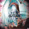 Meze - Crackle Preview (All Tempo Music - Digital)
