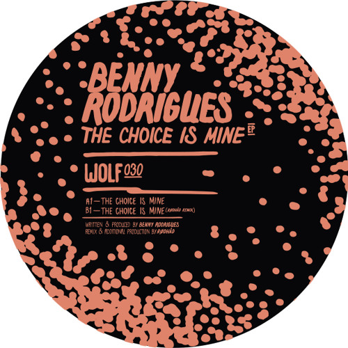 Benny Rodrigues - The Choice Is Mine (incl RØDHÅD Remix) - WOLF030