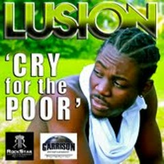LUSION-Cry for the Poor