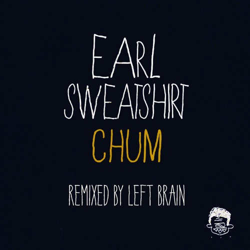 "Earl Sweatshirt, ""Chum (Left Brain Remix)"""