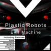 DMR039 - Plastic Robots - Evil Machine (FlexB Remix) OUT NOW! [Digiment Records] Portada del disco