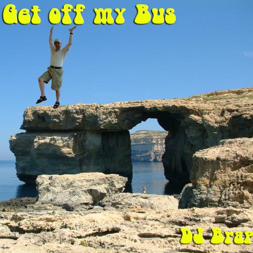 Get Off My Bus (by DJ Brap)