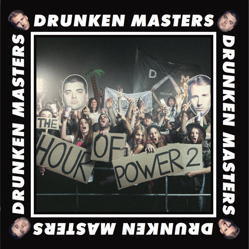 drunken masters hour of power