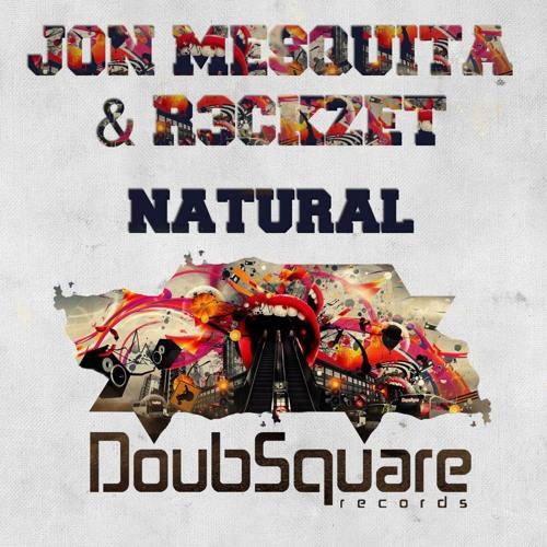 Jon Mesquita, R3ckzet - Natural (Original Mix) ! [OUT NOW ON BEATPORT] ! #55 IN TOP !