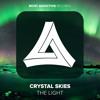 Crystal Skies (Ft. Sahday ) - The Light